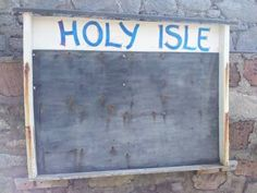 Holy Isle board on Holy isle near Isle of Arran