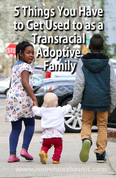 Constantly being noticed can be tough, here are a few things you have to get used to as a transracial adoptive family.
