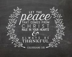 Colossians - Always be Thankful Tafel Clipart, Bible Quotes, Bible Verses, Always Be Thankful, Psalms, Colossians 3, Chalkboard Signs, Chalkboard Ideas, Kitchen Chalkboard