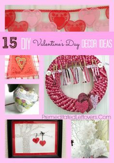 15 DIY Valentines Day Decor Ideas