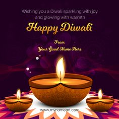 Happy Diwali Images Happy Diwali Quotes Wishes, Happy Birthday Quotes For Friends, Birthday Wishes, Birthday Cards, Diwali Greetings With Name, Happy New Year Greetings, Happy Diwali 2017, Happy Diwali Pictures, Diwali Status