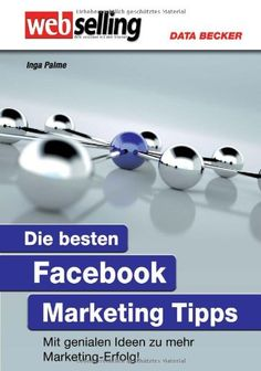 Wertvolle Tipps für Unternehmer die sich mit Facebook, der Fanpage und Marketing auseinandersetzen möchten.