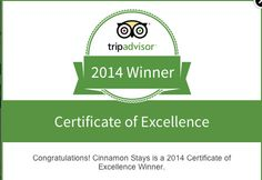 Yay...we get the Tripadvisor Certificate of Excellence award 2014. That's four years in a row - 2011, 2012, 2013 & 2014!  Thanks to all our loving guests!