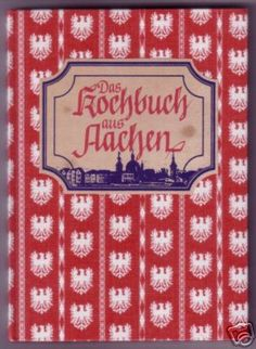 Das Kochbuch aus Aachen