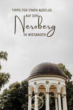Tipps für einen Ausflug auf den Neroberg in Wiesbaden - Rhein-Main-Blog Maine, Rhein Main Gebiet, Frankfurt, Taj Mahal, Parks, Blog, Inspiration, Travel, Mountain Park