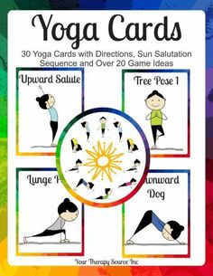 YOGA CARDS AND GAME IDEAS PRINTABLES. 30 yoga cards with directions, Sun Salutation sequence and over 20 game ideas. (AD)
