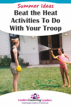 10 Ways for Your Troop to Beat the Heat with Water Activities Girl Scout Swap, Daisy Girl Scouts, Girl Scout Leader, Girl Scout Troop, Brownie Girl Scouts, Cub Scouts, Water Activities, Activities To Do, Girl Scout Juniors