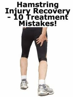 Recovering from a hamstring injury? DON'T make these 10 mistakes! #Injury #sports #cryotherapy #Toronto #health
