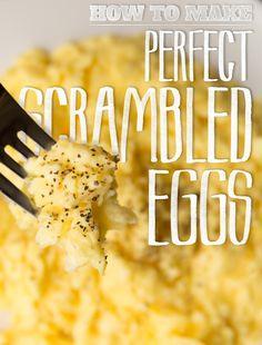 How to make perfect scrambled eggs.