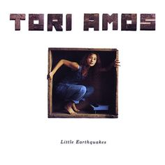 Little earthquakes 1992 Tori Amos