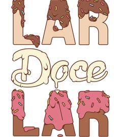 Arte LAR DOCE LAR  de Dedo's | Disponível em poster. Só na @toutsbrasil