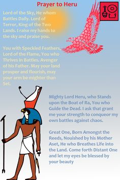 Prayer to Heru Check out my Facebook Page [Neferkara] for more Prayer Art and access to my videos on Ancient Egyptian history and religion, as well as my Kemetic beliefs