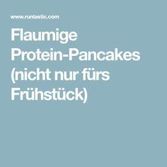 Flaumige Protein-Pancakes (nicht nur fürs Frühstück)