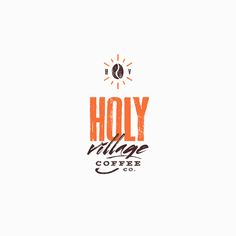 Holy Village Coffee Co. Logo Design