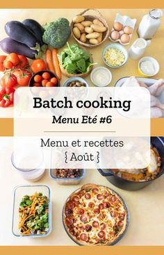 Batch cooking summer # 6 - Batch cooking (menu and recipes) for the week of August 5 to 2019 - Healthy Gluten Free Recipes, Vegetarian Recipes Dinner, Healthy Breakfast Recipes, Clean Eating Recipes, Healthy Meals, Cooking Chef, Batch Cooking, Crockpot Recipes, Diet Recipes