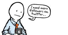The Danger of Gaining More Twitter Followers [COMIC]