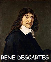 Fue un filósofo, matemático y físico francés, considerado como el padre de la geometría analítica y de la filosofía moderna, así como uno de los nombres más destacados de la revolución científica. No acepta las bases filosóficas establecidas e intenta construir un edificio filosófico completo de novo.