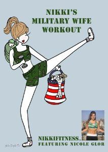 A military wife provides great workout information.  Amazon.com: NikkiFitness Military Wife Workout: Movies & TV