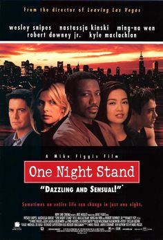 Watch One Night Stand full hd online Directed by Mike Figgis. With Wesley Snipes, Nastassja Kinski, Kyle MacLachlan, Ming-Na Wen. Los Angeles advertisement director Max visits his friend, art Hd Streaming, Streaming Movies, Hd Movies, Movie Film, Movies Online, Tom Hopper, Michael Chabon, Amy Smart, Eric Bana