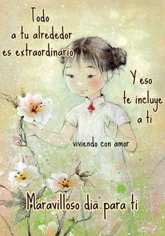 Morning Thoughts, Good Morning Friends, Wise Quotes, Inspirational Quotes, Good Day Messages, Hello Quotes, Daily Inspiration Quotes, Scripture Verses, Spanish Quotes