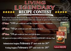 #LegendaryWhitetails #WildGame #Recipe #Contest! Ends 2/28/2013
