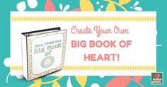 Collect all those student love notes, poems, drawings, and more and keep them in a binder to display all year long called the Big Book of Heart. Love it!