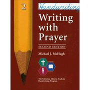 Writing with Prayer, Second Edition Grade 2-love this handwriting book. Great with classical education.