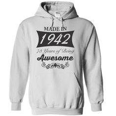 ((Top Tshirt Design) Made in 1942 73 years of being awesome [Tshirt design] Hoodies, Tee Shirts