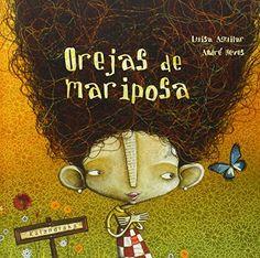 Orejas de mariposa (libros para soñar) de Luisa Aguilar https://www.amazon.es/dp/8496388727/ref=cm_sw_r_pi_dp_6nKExb5VP2NM3