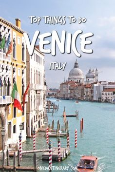 Venice Top Things To Do and Best Sight to Visit on a Short Stay
