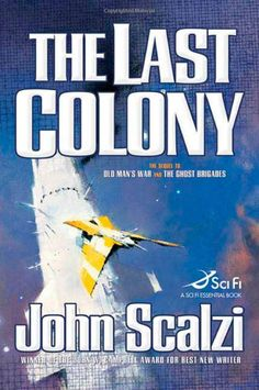 The Last Colony, excellent book. Read the first two first though, Old Man's War and The Ghost Brigades.