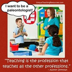 """Teaching is the profession that teaches all the other professions.""  ~ Author Unknown    (Download a FREE one page poster for this quote on:   www.uniqueteachingresources.com/Teacher-Appreciation-Quotes.html) Teacher Appreciation Quotes, Teacher Humor, Teacher Blogs, School Teacher, School School, Teacher Stuff, School Stuff, School Ideas, Teaching Quotes"