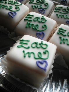 "@deborahpipsimps Alice in Wonderland ""Eat Me"" Petit Fours"