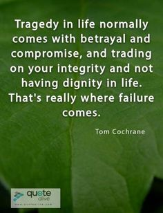 Failure Quotes, Betrayal, Content, Life