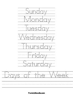 Lots of letter tracing sheets - Days of the Week Worksheet from