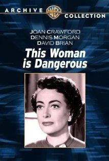 This Woman Is Dangerous (1952). A tough lady gangster learns that she will be totally blind within a week. She seeks help from the one eye surgeon who may be able to save her sight. In the process, he also causes her to have a change of heart.
