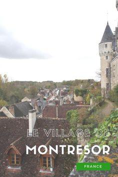 Visite du village et du chateau de Montrésor dans le département de l'Indre et Loire