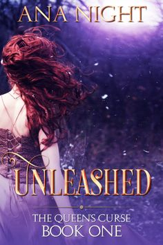 Unleashed by Ana Night. Coming this summer!