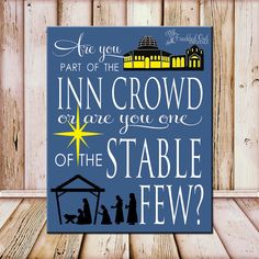 Inn Crowd or Stable Few, Christmas Wall Art, Seasonal Decorations, INSTANT DOWNLOAD, Nativity Scene