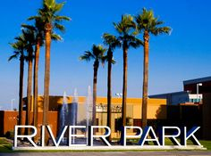 RSM Design Environmental Experiential Architectural Graphic Design Project Portfolio The Collection At Riverpark Oxnard CA Retail And Entertainment Placemaking Exposed Neon Exterior Building Identity Design Monument Signage, Park Signage, Wayfinding Signage, Signage Design, Signage Board, Entrance Signage, Exterior Signage, Entrance Gates, Environmental Graphic Design