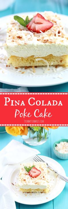 The addition of Cream of Coconut, Crushed Pineapple, Rum and Toasted Coconut make this Pina Colada Poke Cake a summer favorite!
