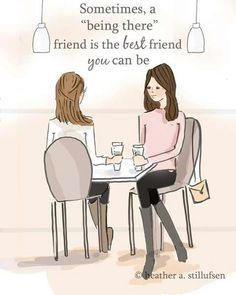 Being There Friends!