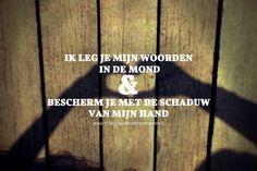 Ik leg je Mijn woorden in de mond en bescherm je met de schaduw van Mijn hand. Jesaja 51:16  #Mond, #Woorden  http://www.dagelijksebroodkruimels.nl/jesaja-51-16/