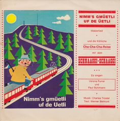 Uetliberg is Zurich's local mountain; this record advertises the comfort of taking the train up. Compared to the alternative (walking), that's fairly accurate! Switzerland Cities, World Music, Sound Of Music, Zurich, Me As A Girlfriend, Ephemera, Fictional Characters, Jazz, Alternative