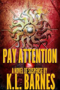 Kindle FREE Days:  May 29 – 30     ~~ Pay Attention – A Novel of Mystery and Suspense ~~  A young woman, a man from her past, and a psychic connection between two strangers sets the stage for a dangerous situation where heroes emerge when we least expect them to.