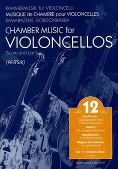 Chamber Music for Cellos, Volume 12 (Cello Quartets) Score & Parts