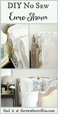 DIY No sew Euro Sham. Make your own euro shams for $10 or less and NO SEWING required! Find out how on theweatheredfox.com