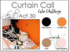 Stacey's Stamping Stage: Curtain Call Color Challenge: {ACT 30} Pumpkin Pie, Pink Pirouette, Kraft, Black