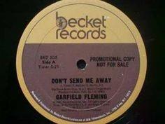 Garfield Fleming - Don't Send Me Away