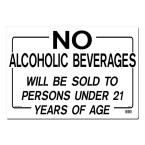 20 in. x 11 in. No Alcoholic Beverages Sign Printed on More Durable, Thicker, Longer Lasting Styrene Plastic, White With Black Lettering